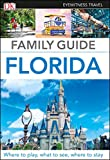 Family Guide Florida (Travel Guide)