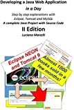 Developing a Java Web Application in a Day: Step by step explanations with  Eclipse, Tomcat, MySQL - A complete Java Project with Source Code (Java Web Programming) (Volume 2)