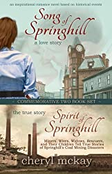 Commemorative Two Book Set: Song of Springhill & Spirit of Springhill
