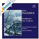 Ivanovs - Symphonies Nos 5 and 12