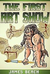 The First Art Show