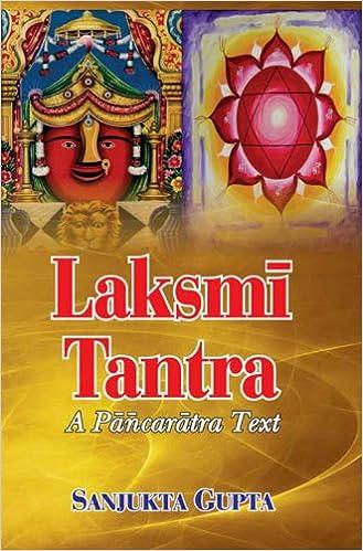 Laksmi Tantra (A Pancaratra Text): Sanjukta Gupta, Sanjukta ...