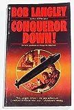Conqueror Down!, Bob Langley, 0553285238