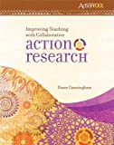 img - for Improving Teaching With Collaborative Action Research: An ASCD Action Tool book / textbook / text book