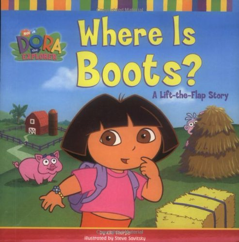 Where Is Boots?: A Lift-the-Flap Story (Dora the Explorer) -