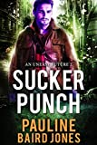 Sucker Punch (An Uneasy Future Book 2)