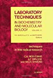 Techniques in Free Radical Research, M. C. Symons and Catherine A. Rice-Evans, 0444813047