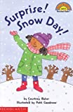 Surprise! Snow Day!, Courtney Baker, 0439471133