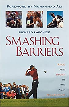 Book Smashing Barriers: Race and Sport in the New Millennium