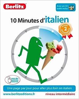Amazon Fr 10 Minutes D Italien Niveau 2 Intermediaire