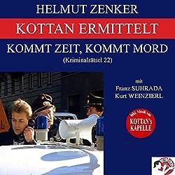 Kommt Zeit, kommt Mord (Kottan ermittelt - Kriminalrätsel 22)