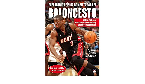 Preparacion fisica completa para el baloncesto / Complete ...