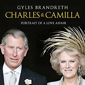 Charles and Camilla Audiobook