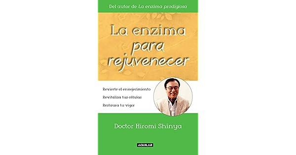 Amazon.com: La enzima para rejuvenecer (Spanish Edition ...