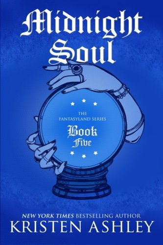 Midnight Soul (The Fantasyland Series) (Volume 5) ()