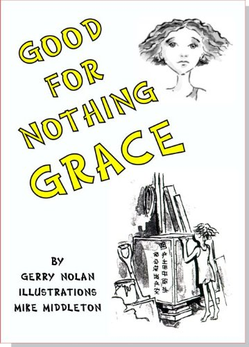GOOD-FOR-NOTHING GRACE