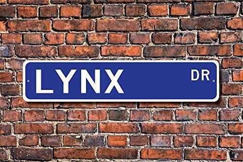 - LilithCroft99 Lynx Lynx Gift, Lynx Sign, Lynx Decor Lynx Lover Bobcat Family Medium Sized Wild Cats Street Signs Metal for Home Decor Yard Sign Novelty Gifts 4