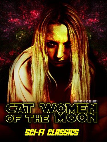 Cat Women of the Moon: Classic Sci-Fi