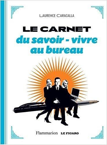 En ligne téléchargement gratuit Carnet du Savoir-Vivre au Bureau epub, pdf