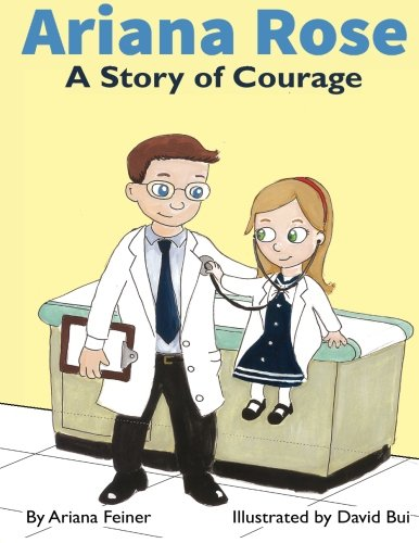 Ariana Rose: A Story of Courage