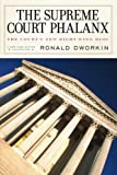 The Supreme Court Phalanx: The Court's New Right-Wing Bloc