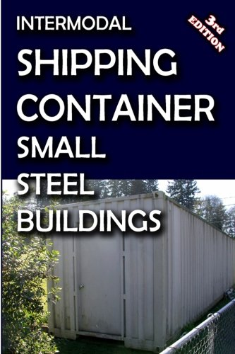 Intermodal Shipping Container Small Steel Buildings