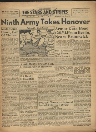 STAR & STRIPES Liege edition 4/11 1945 9th Army takes Hanover; 8th AF downs 245
