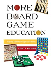 More Board Game Education: Inspiring Students Through Board Games