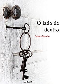 O lado de Dentro por [Martins, Susana]