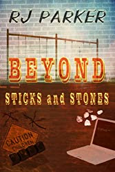 Beyond Sticks and Stones: (Bullying, Social Media Cyberbullying, Abuse) (True CRIME Library RJPP Book 2) (English Edition)