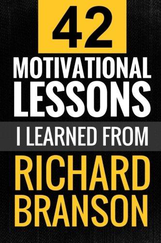 Richard Branson  42 Motivational Lessons I Learned From Richard Branson