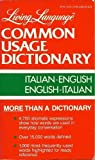 Living Language Common Usage Italian Dictionary, Common Usage Staff and Crown Publishing Group Staff, 0517557916