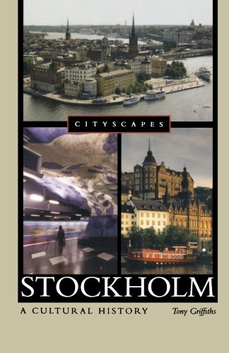 Stockholm: A Cultural History (Cityscapes)