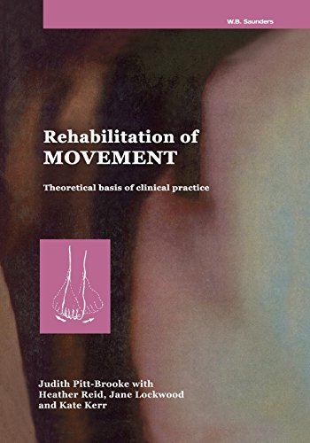 Rehabilitation of Movement: Theoretical Basis of Clinical Practice, 1e