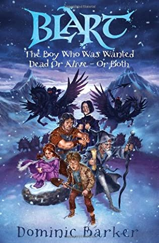 book cover of The Boy Who Was Wanted Dead Or Alive - Or Both