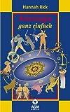 Astrologie ganz einfach: Astro-logisch und spielerisch durch den Tierkreis - Set mit Buch und Karten