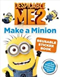 Despicable Me 2( Make a Minion Reusable Sticker Book)[STICKER BK-DESPICABLE ME 2 MAK][Novelty]