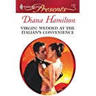 Virgin: Wedded at the Italian's Convenience: A Marriage of Convenience Romance (Innocent Mistress, Virgin Bride Book 0)