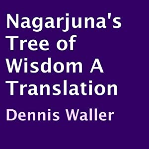 Nagarjuna's Tree of Wisdom Audiobook