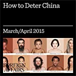 How to Deter China | Andrew F. Krepinevich, Jr.
