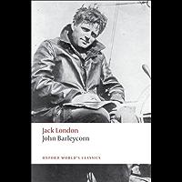 John Barleycorn: `Alcoholic Memoirs' (Oxford World's Classics)