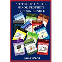 Spotlight On The  Minor Prophets: Bible Study – 12 Book Bundle