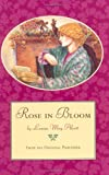 Rose in Bloom, Louisa May Alcott, 0316030899