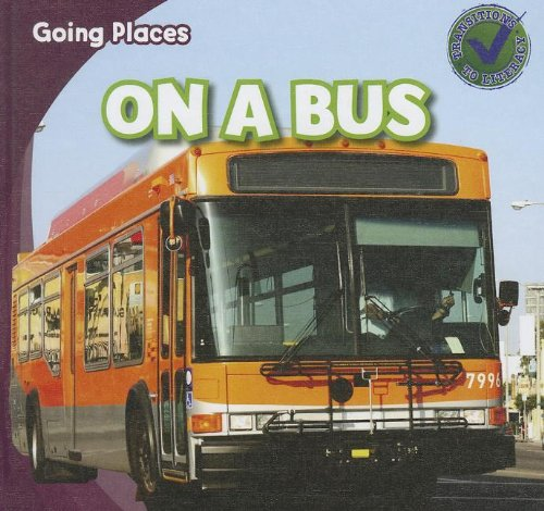 On a Bus (Going Places)
