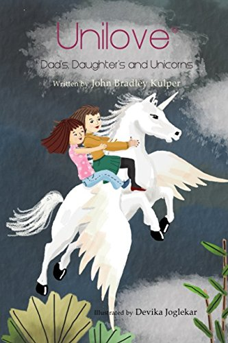 Unilove: Dad's, Daughter's and Unicorns pdf