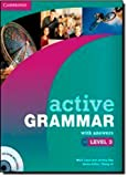 Active Grammar  with Answers, Level 3, Mark Lloyd and Jeremy Day, 052115250X