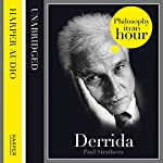 Derrida: Philosophy in an Hour | Paul Strathern