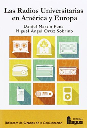 Descargar Libro Las Radios Universitarias En América Y Europa. Daniel Martin Pena
