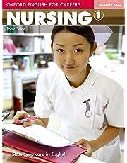 Oxford english for careers. Nursing. Student's book. Per le Scuole superiori. Con espansione online: Nursing 1. Student's Book