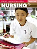 Oxford english for careers. Nursing. Student's book. Per le Scuole superiori. Con espansione online: 1